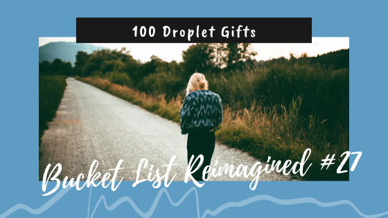 back to the beginning, 100 droplet gifts, bucket list reimagined #27, looking back, writing, first love, first words, first steps, beginning, heaven, Destiny at Dolphin Bay, Melissa Travis, Pursuit of the Pudú Deer, Chile, Chiloé Islands