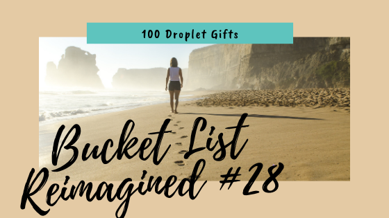 there all the time, He was there all the time, Bucket List Reimagined #28, 100 Droplet Gifts, seeing the invisible, seeing the big picture, seeing in back side, Lord don't take me home until, eyes opened, God's presence, understanding, God's goodness, Satan's lies, find, footsteps